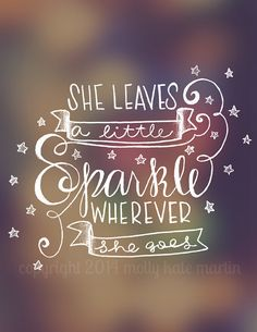 Digital Download Printable Poster Bokeh Hand Letter Quote She Leaves A Little Sparkle Wherever She Goes.
