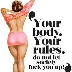 Your body, your rules body society fitness workout motivation exercise fitness quotes workout quotes exercise quotes Fitness Motivation, Daily Motivation, Curvy Motivation, Fitness Quotes, Workout Fitness, Body Love, Loving Your Body, Ideal Body, Love Your Body Quotes