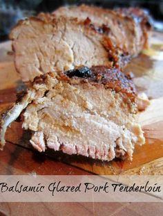 Five Ingredient Fridays-Balsamic Glazed Pork Tenderloin