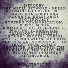 Mercury rules 3rd house/Gemini and 6th house/Virgo