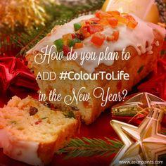 Add #ColourToLife in 2014.