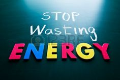 Energy can't be created but it can be destroyed. Save it!  http://www.environmentcare.in