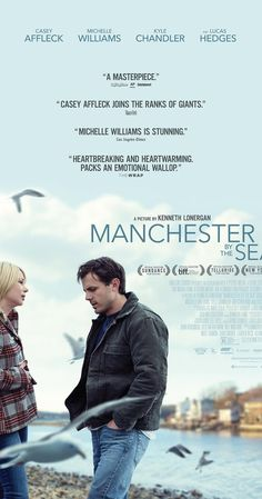 MANCHESTER BY THE SEA   Directed by Kenneth Lonergan.  With Casey Affleck, Michelle Williams, Kyle…