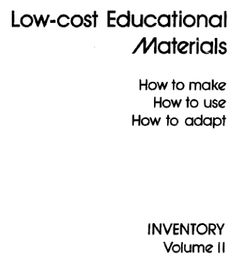 Low-Cost Educational Materials - Volume 2 | APEID | Over 120 additional pages of affordable ideas, with instructions on how to create and use them.