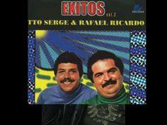 Otto Serge y Rafael Ricardo - Hoy mas que ayer