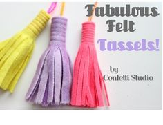 Super Easy Sewing - 10 Minute Felt Tassel Craft by Confetti Studio