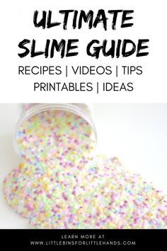 Ultimate Slime Making Guide for Kids and Adults! Learn how to make all kinds of slime recipes, check out our slime making videos, and use our printable slime resources. Plus find cool slime ideas for holidays, seasons, and themes! #slime #slimerecipe #slimerecipes #howtomakeslime #homemadeslime #salineslime #fluffyslime