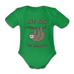 """Body Bébé Funny & Cute Sloth """"Live Slow Die Whenever"""" Slogan #cloth #cute #kids# #funny #hipster #nerd #geek #awesome #gift #shop Shop more bags here:  http://www.pinkice.com/Shop/ACCESSORIES/Bags/29"""