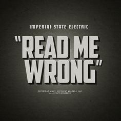 Imperial State Electric – Read Me Wrong