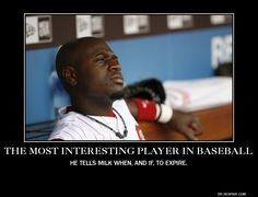 Brandon Phillips is, The Most Interesting Player in Baseball! Haha love BP!!