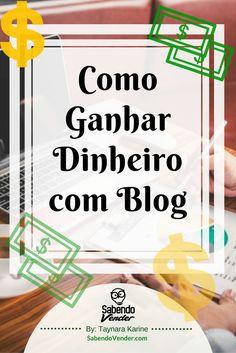 Ganhar Dinheiro com Blog | ComoTer Um Blog | blogueiras | blogueira | blogueiras brasileiras | blog dicas | dicas para blogueiras | empreendedora | blogs | blogger | recursos para blog | tutoriais para blog | Dicas para blog | Blog de Marketing Digital | Mulheres empreendedoras | Como Ganhar Dinheiro Na Internet | Taynara Karine | Sabendo Vender | Marketing Digital | Blog | ganhar dinheiro em casa | trabalhar em casa | trabalhar em casa pela internet | Afiliado |afiliados | negocio online…