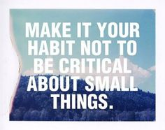 don't be critical...