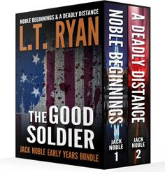 "99cents-2 complete International Thrillers  ""The Good Soldier"" The Good Soldier: Jack Noble Early Years Bundle #1Noble Beginnings & #2 A Deadly Distance by L.T. Ryan 99cents for a Limited Time ONLY!  #1- NOBLE BEGINNINGS (JACK NOBLE #1) – Over 150 5-Star Reviews! In March of 2002, while the eyes of the world focused on Afghanistan, Jack Noble finds himself on the outskirts of Baghdad, Iraq. A Marine in name only, Jack is on-loan to the CIA. Normally an integral pa"