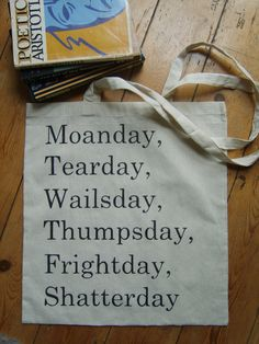 Love Ireland loves Joyce and Bloomsday - Moanday Tearday James Joyce Quote Book Bag Tote by Cloudshaped, $17.25