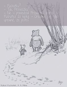 "'Piglet sidled up to Pooh from behind."" He whispered. ""Yes Piglet?"" ""Nothing,"" said Piglet, taking Pooh's hand. ""I just wanted to be sure of you. Piglet Quotes, Winnie The Pooh Quotes, What Day Is It, Which Day Is Today, Home Quotes And Sayings, Going Home Quotes, Song Quotes, Poetry Quotes, Quotable Quotes"