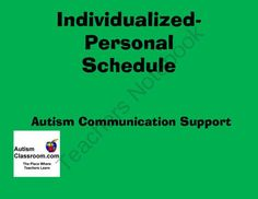 Individualized Personal Schedule (Autism, Special Education) from Autism Classroom on TeachersNotebook.com (15 pages)  - A individual schedule for each student that you can add your own picture icons or objects to.   9 colors to choose from.  36 Picture icons included.