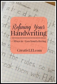 Refining Your Handwriting { - CreativLEI - Refining Your Handwriting { – CreativLEI When refining your handwriting it's important to go back to the beginning and practice the rules. We learn the rules, so we can break them with FLAIR!