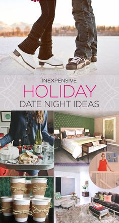 The holiday season makes budgeting a bit tight, so it's the best time of the year to opt for inexpensive date nights with your honey. So many fun ideas on this list!