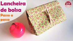 Lancheira de bolsa (sem costurar o etaflon) -  Lunchbag (DIY Tutorial)