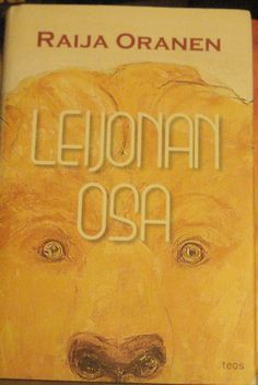 Oranen: Leijonan osa