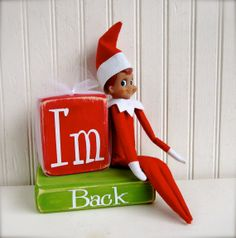 Elf on the Shelf idea - Elf welcome back blocks ( thank you @Regina Davis )
