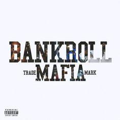 DOWNLOAD: Bankroll Mafia  Bankroll Mafia (2016) [ALBUM]