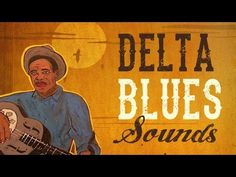 Delta Blues Sounds - Best Of The Mississippi Delta's Stars - Darmowe - za darmo - na telefon - Jazz Blues, Blues Music, Jazz Music, Good Music, Classic Jazz, Mississippi Delta, Delta Blues, Relaxing Music, Popular Music