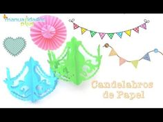 Candelabros de Papel Facil Manualidades para Cumpleaños Decoracion Fiestas - http://cryptblizz.com/como-se-hace/candelabros-de-papel-facil-manualidades-para-cumpleanos-decoracion-fiestas/