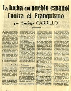 Carrillo, Santiago (1915-2012) La lucha del pueblo espanol [sic] contra el franquismo / por Santiago Carrillo. -- [¿Francia?] : [s. n.], [¿1955?]. 1 h. ; 27 cm.