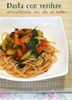 Pasta con verdure aromatizzata con olio al basilico