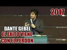 Dante Gebel - El Exito viene con el Perdon (Argentina 2017)