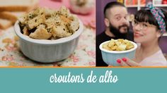 Croutons de Alho (feito com pão de forma) | Cozinha para 2