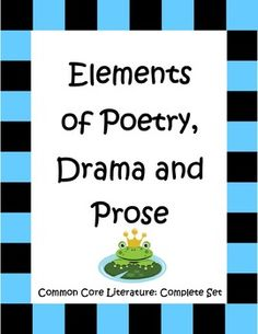 Elements of Poetry, Drama and Prose is a complete set of engaging teaching materials which target Common Core standards 3.2, 4.2 and 5.2. It's filled with fun, original poems, mini-plays and pieces of prose that your students will enjoy. This set includes over 30 worksheets (many double sided), handouts and keys and has enough variety to keep your student happily focused. $