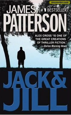 Jack & Jill - James Patterson I went through a weird phase where I enjoyed reading these James Patterson books. They are very fast paced and simply written. Once you read through like 4 or 5 of them it starts to get really boring. The first 2 or 3 are decent though.