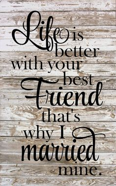 Life is better with your Best friend Wood Sign, Cavnas, Print - Nice Wedding or Anniversary Gift!  Personlization Available by HeartlandSigns on Etsy