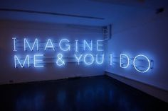 'Imagine Me & You I do' neon by artist Kristy Hulm - Neon lights - Luces de neón Neon Light Signs, Neon Signs, Neon Words, Neon Glow, Happy Together, Love Is, Thing 1, Blue Aesthetic, Aesthetic Indie