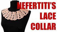 Crochet collar tutorial Nefertitis lace collar Adult lace collar