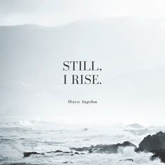 Still I rise. - Maya Angelou #yoga #yogainspiration #deviyogaforwomen www.deviyogaforwo... . . . . . der Blog für den Gentleman - www.thegentlemanclub.de/blog