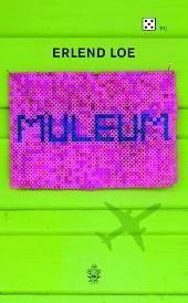 Erlend Loe - Muleum