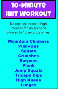 10-Minute HIIT workout. Plus, click on the photo to see several other workouts!