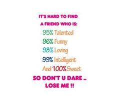 lol to true...plus i hate fake friends