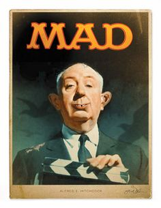 Is this Alfred E. Newman (the ears) meets Alfred Hitchcock for a Mad Magazine cover lol Alfred Hitchcock, Hitchcock Film, Gallows Humor, Alfred E Neuman, Mad Tv, Mad Magazine, Magazine Covers, Mad World, Film Images