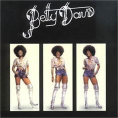 Funk rock goddess Betty Davis -- the silver go-go boots were rumored to be a gift from then-boyfriend Eric Clapton