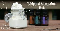 Your kids, and even yourself, will love this whipped sleepytime rub recipe. Rub it on your feet before going to bed to promote a restful slumber.
