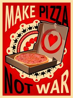 pizza pizza design Make Pizza Not War, Poster Pos I Love Pizza, Pizza You, Pizza Pizza, Pizzeria, Pizza Restaurant, Pizza Poster, Poster Poster, Print Poster, Poster Wall
