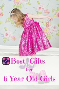 best toys gifts for 6 year old girls