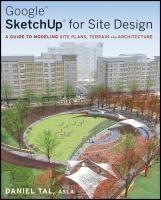 Sketchup for Site Design Cover Landscape Architecture, Landscape Design, Architecture Design, Garden Design, Architecture Graphics, Design Sites, Site Design, Design Tutorials, Book Design