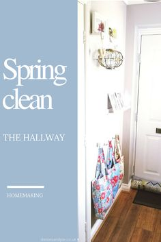 Spring cleaning tips - create a clean and fresh entrance way with minimal effort - homemaking tips that really work