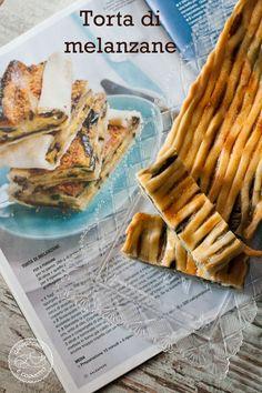 Blog Capuccino e Cornetto: Torta rustica di melanzane