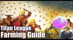 Farming Guide in Titan League   Clash of Clans